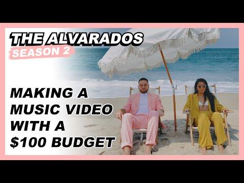 Making a Music Video With a $100 Budget - The Alvarados (S2 - E4)