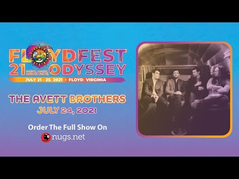 The Avett Brothers LIVE From Floyd Fest First Song Preview