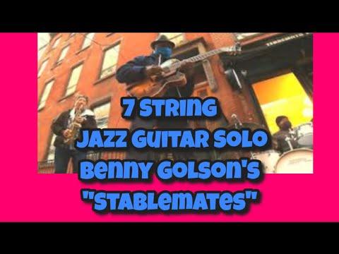 "7 String Jazz Guitar Solo, Benny Golson's ""Stablemates""  #jazzguitar #7string #stablemates"