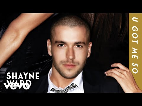 Shayne Ward - U Got Me So (Official Audio)