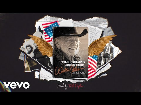 Willie Nelson - Letters To America: Dear Mama and Daddy