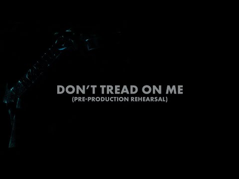 Metallica: Don't Tread on Me (Pre-Production Rehearsal) (Audio Preview)