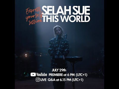 Selah Sue - This World (Express Yourself Session)