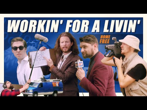 Home Free - Workin' For A Livin'