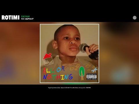 Rotimi - Fayah (Audio) (feat. Alpha P)