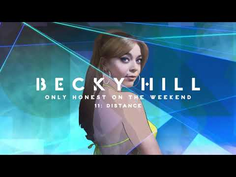 Becky Hill - Distance (Official Album Audio)
