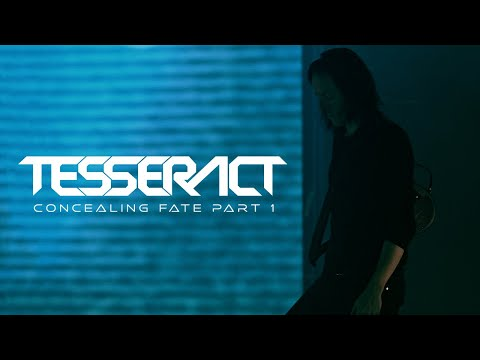 TesseracT - Concealing Fate Part 1 (P O R T A L S)