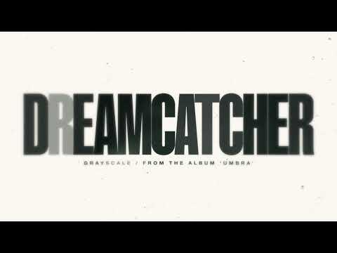 Grayscale - Dreamcatcher