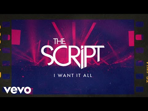 The Script - I Want It All (Official Lyric Video)