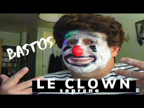 Bastos . Le clown  (soprano)