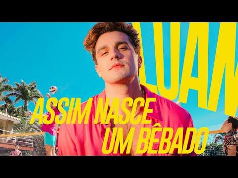 Luan Santana - ASSIM NASCE UM BÊBADO (Clipe Oficial)