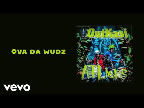 Outkast - Ova Da Wudz (Official Audio)