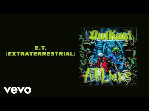 Outkast - E.T. (Extraterrestrial) (Official Audio)