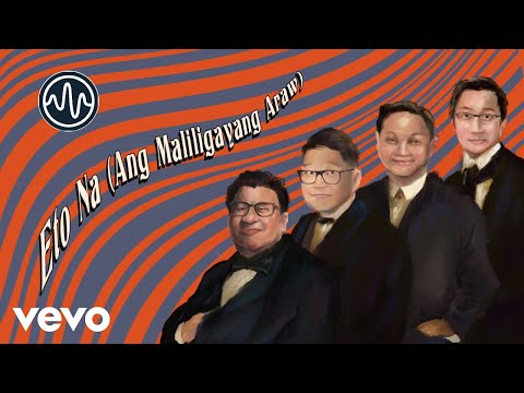 The Itchyworms - Eto Na (Ang Maliligayang Araw) | Official Lyric Video