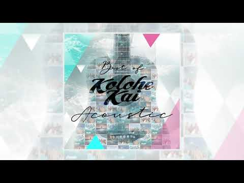 Best of Kolohe Kai // He'e Roa (Acoustic)