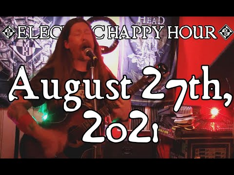 ELECTRIC HAPPY HOUR - August 27th, 2021🍻🥃🍹🍸🍷🍺🧉🍾🥂