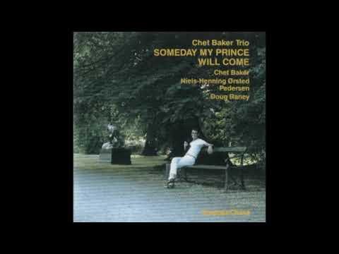 Chet Baker  – Someday My Prince Will Come ( Full Album )