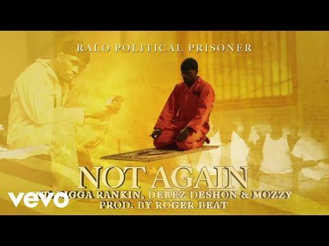 Ralo - Not Again (Visualizer) ft. Bigga Rankin, Derez De'Shon, Mozzy
