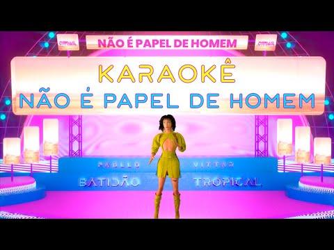 Pabllo Vittar - Não é Papel de Homem (Official Karaoke)
