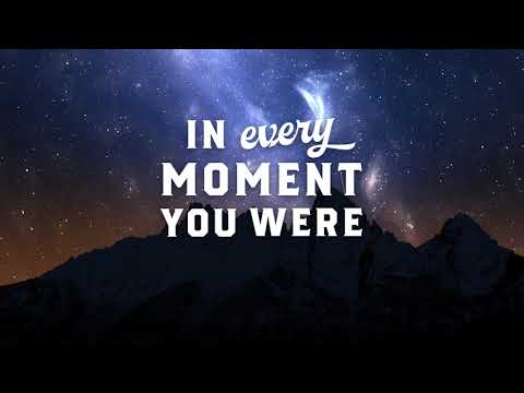 Sidewalk Prophets - You Were There (Official Lyric Video)
