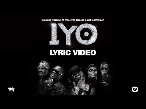 Diamond Platnumz - IYO Feat Focalistic, Mapara A Jazz & Ntosh Gazi (Lyric Video)