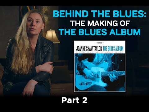 Behind The Blues: The Making of The Blues Album - Part 2