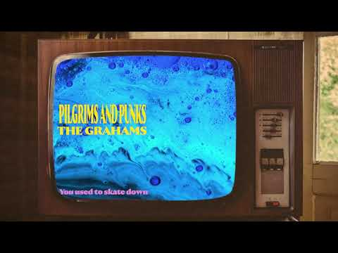 The Grahams - Pilgrims and Punks (Official Lyric Video)