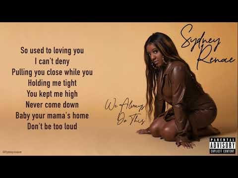 """Sydney Renae - """"Supposed To Be Us"""" (Lyrics)"""
