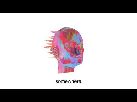 LANY - somewhere (official lyric video)