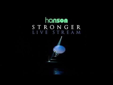 HANSON - Stronger   Live Stream