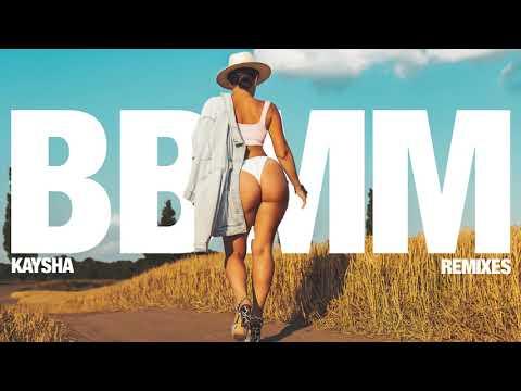 Kaysha - BBMM - Dj Paparazzi Remix