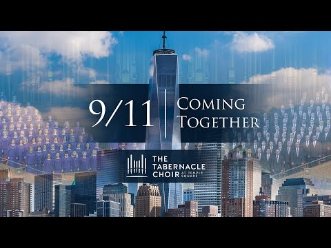 9/11: Coming Together, 20th Anniversary (Trailer)   The Tabernacle Choir