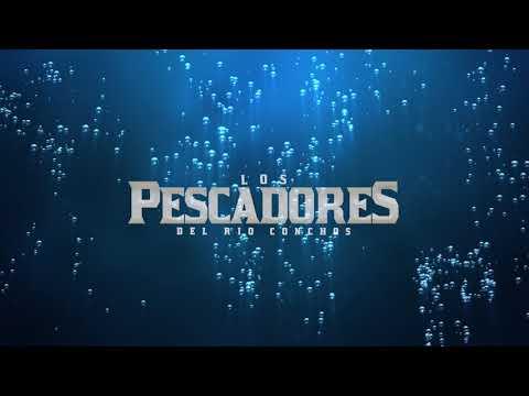 Los Pescadores Del Río Conchos - Ándale Chiquilla (Lyric Video)
