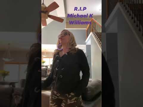 RiP Michael T Williams