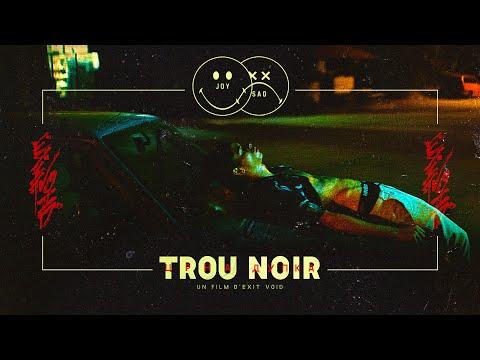 joysad - Trou Noir (Court métrage)