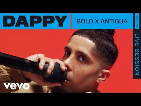 Dappy - Bolo x Antigua (Live) | VEVO Rounds