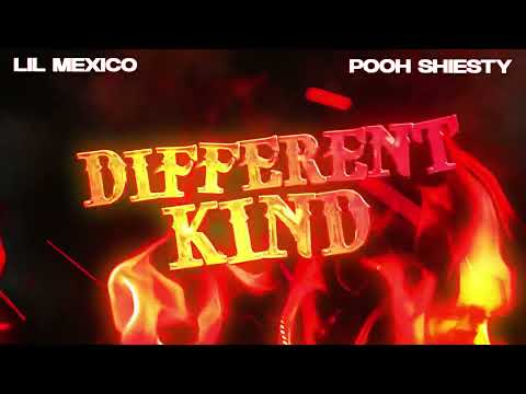 Lil Mexico - Different Kind ft. Pooh Shiesty (Official Audio)