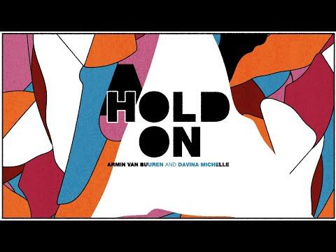 Armin van Buuren & Davina Michelle - Hold On (Lyric Video)