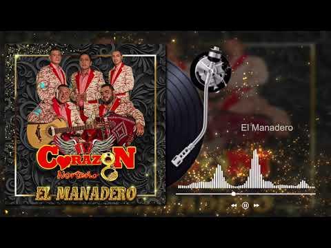 Corazón Norteño - El Manadero (Audio)