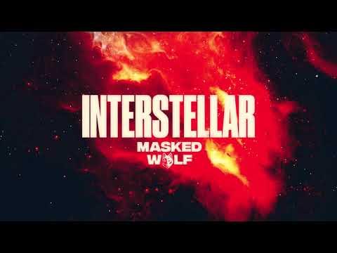 Masked Wolf - Interstellar (Official Audio)
