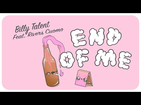 Billy Talent - End Of Me (feat. Rivers Cuomo) - Official Lyric Video