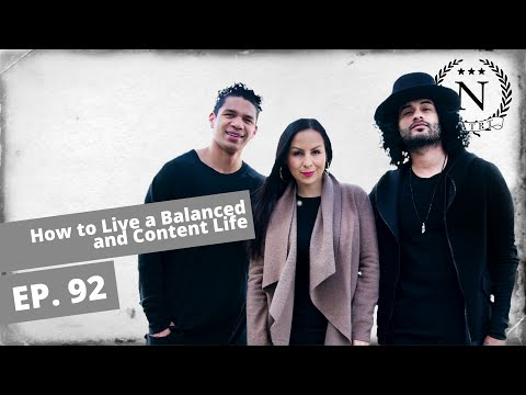 How To Live a Balanced and Content Life- Nights at the Round Table- Ep 92