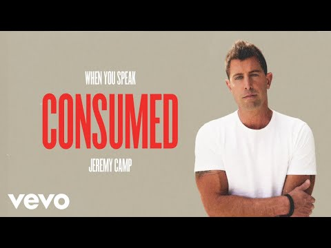 Jeremy Camp - Consumed (Audio Only)