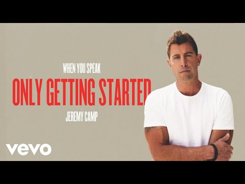 Jeremy Camp - Getting Started (Audio Only)