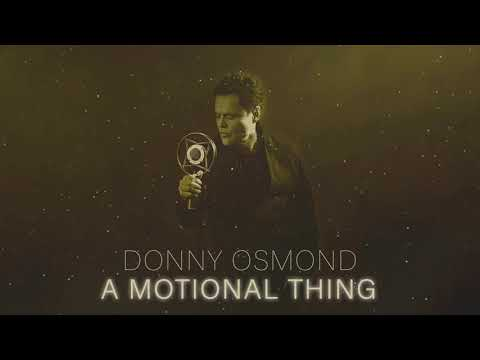 Donny Osmond - A Motional Thing (Official Audio)