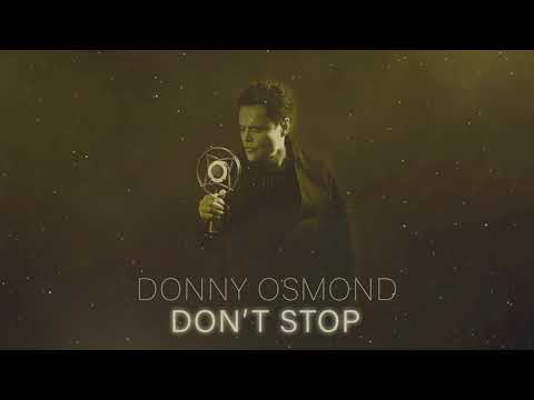 Donny Osmond - Don't Stop (Official Audio)