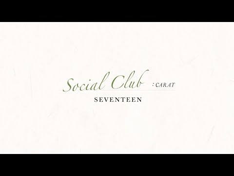 SEVENTEEN PHOTOBOOK 'SOCIAL CLUB : CARAT' TEASER