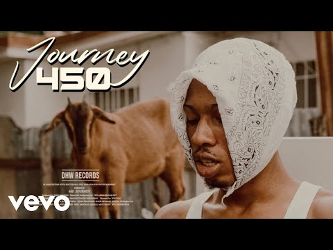 450 - Journey (Official Video)