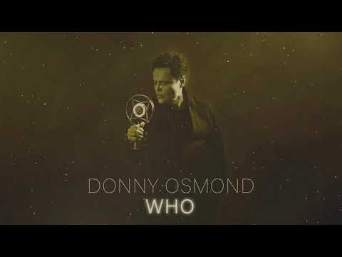 Donny Osmond - Who (Official Audio)