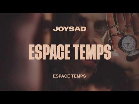 joysad - Espace temps (Official Audio)